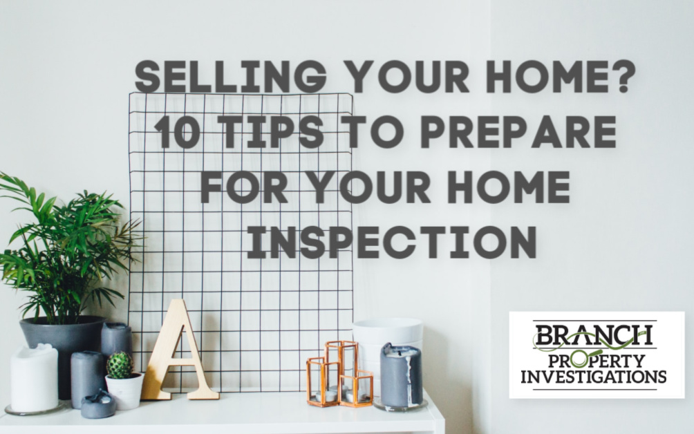 Selling Your Home? Top 10 Tips to Prepare for Your Home Inspection
